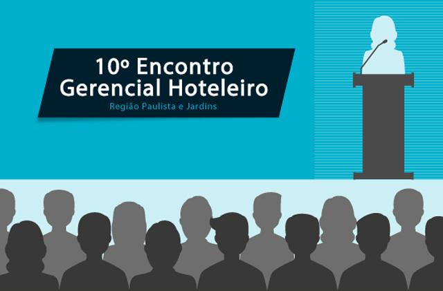 Impacto da economia na hotelaria é tema de palestra de Encontro Gerencial Hoteleiro