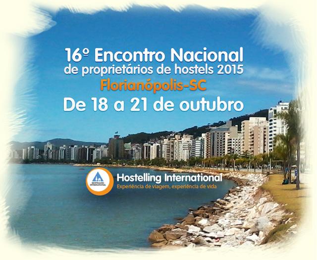 HI Hostel Brasil realizará 16º Encontro de Proprietários