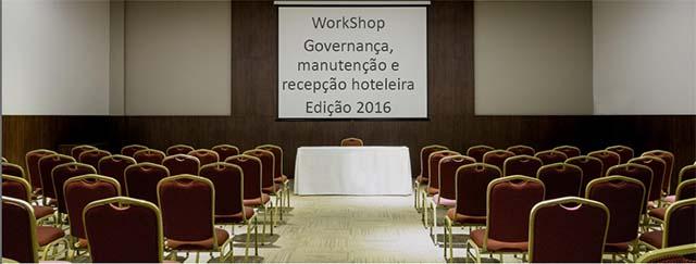 WorkShop governança, manutenção e recepção hoteleira será em Florianópolis