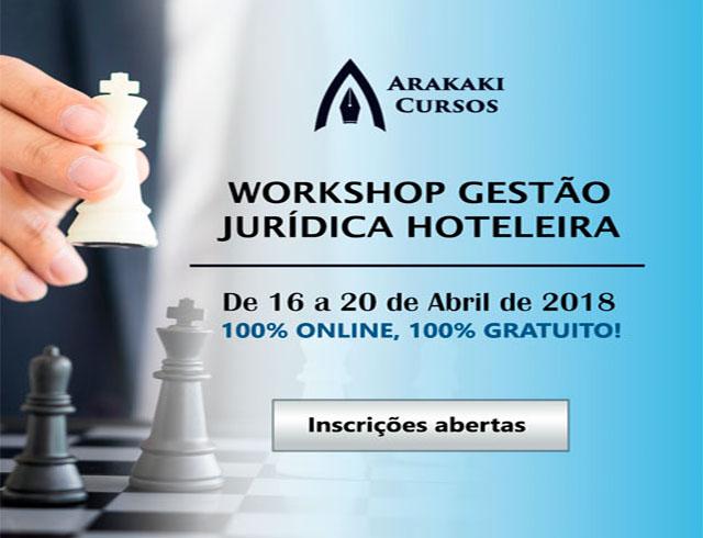 Restam poucas vagas para o Workshop Gestão Jurídica Hoteleira