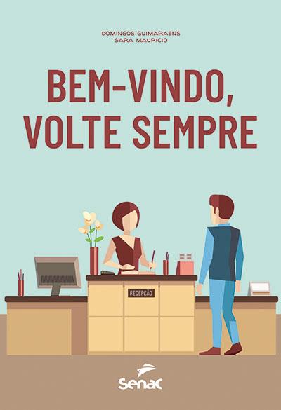 Editora Senac São Paulo publica livro sobre atendimento e fidelização de hóspedes