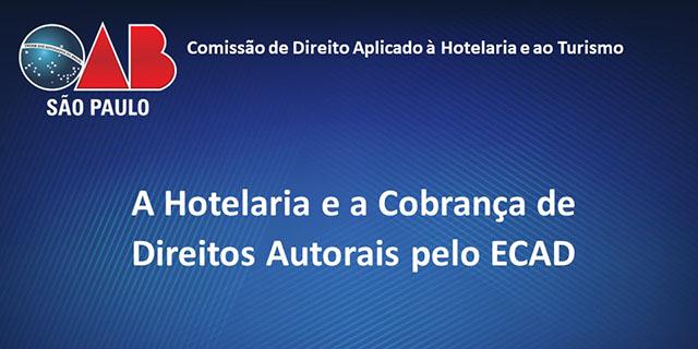 OAB/SP promoverá palestra gratuita sobre cobrança de direitos autorais pelo ECAD