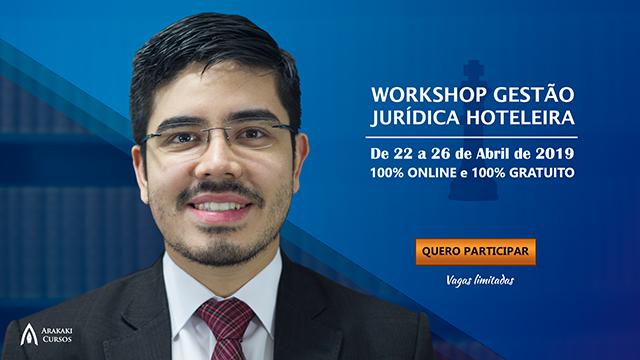 Workshop Gestão Jurídica Hoteleira está com inscrições abertas