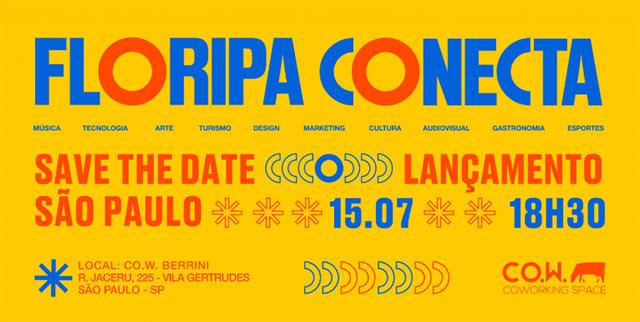 Floripa Conecta será lançado no próximo dia 15 de julho na capital paulista