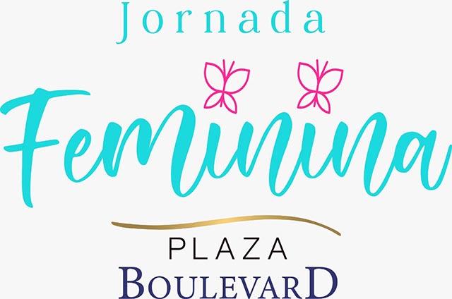 Plaza Boulevard (SC) promove Jornada Feminina, evento para celebrar o mês das mulheres