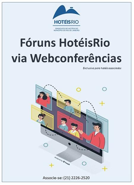 Fóruns do Hotéis Rio são retomados em formato virtual a seus associados