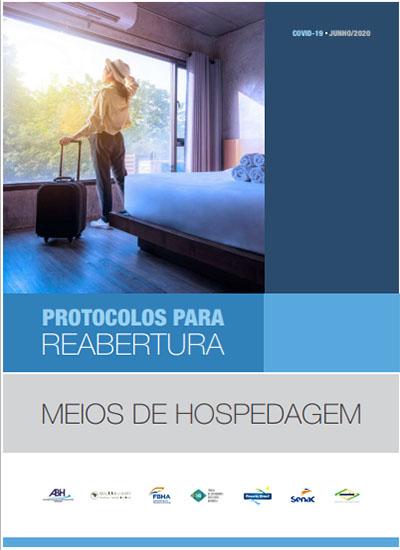 Entidades do trade lançam Manual de Protocolos para reabertura de hotéis