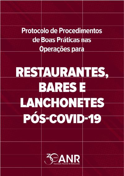 Associação Nacional de Restaurantes lançou Protocolo de Procedimentos de Boas Práticas nas Operações