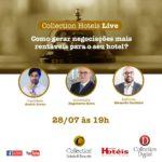 Collection Hotels promoverá live de como gerar negociações mais rentáveis para o seu hotel
