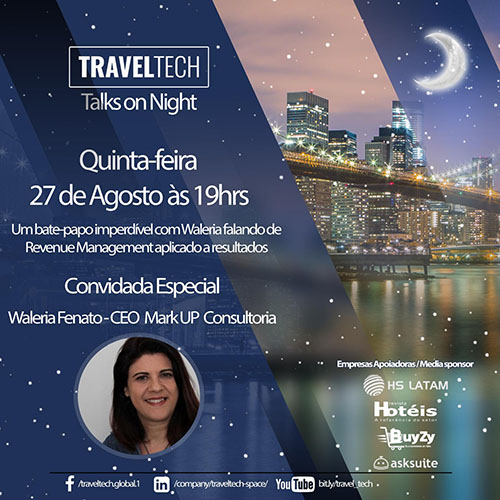 Waléria Fenato da Mark Up Consultoria participará da Travel Tech Talks