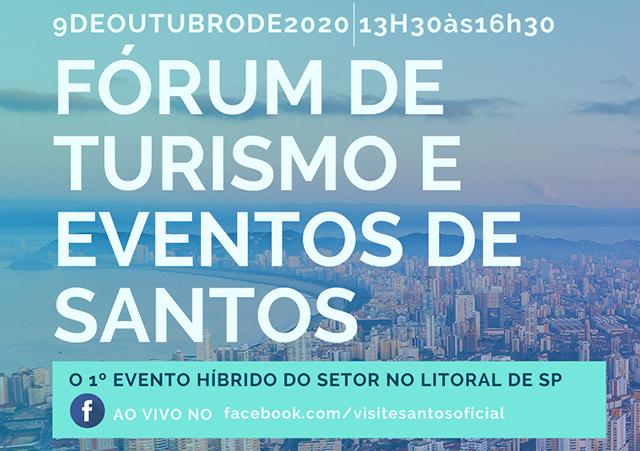 Fórum de Turismo e Eventos de Santos será 1º evento híbrido do litoral