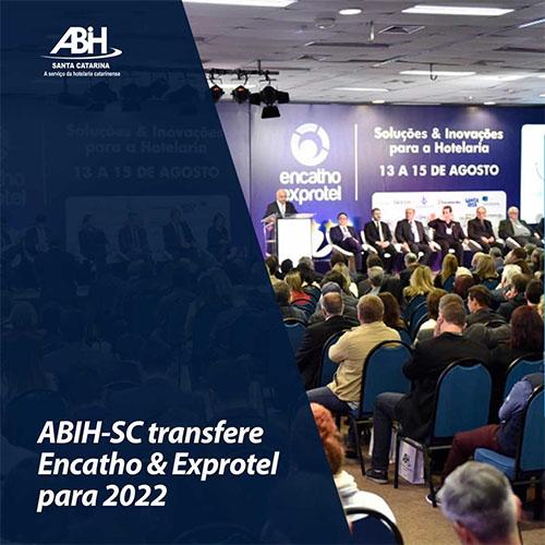 ABIH/SC transferiu ENCATHO & EXPROTEL para 2022