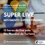 Movimento Supera Turismo Brasil realizará Super Live Day