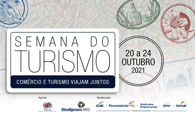 Sistema Fecomércio MG promove a 6ª Semana do Turismo